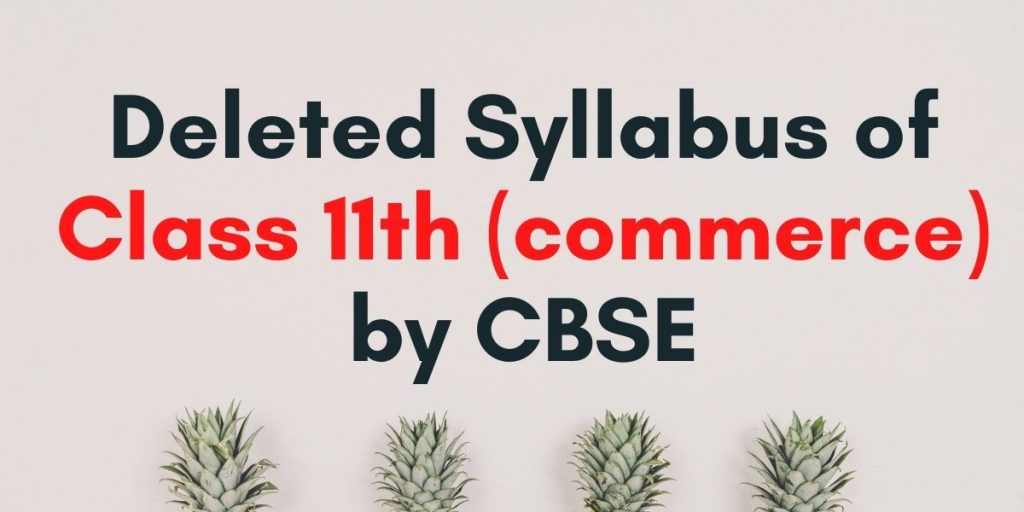 Deleted syllabus of class 11th by Success Roar Classes